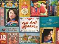 First look of 	Shuddh Desi Romance
