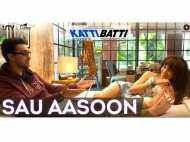 Sau Aasoon from Katti Batti