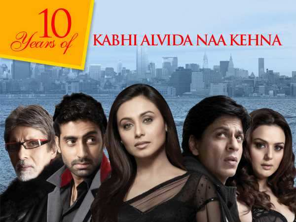 10 reasons why we still love Kabhi Alvida Naa Kehna