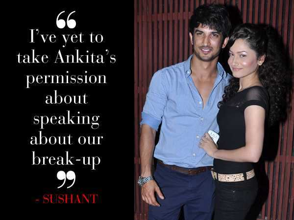 """I've yet to take Ankita's permission about speaking about our break-up"""