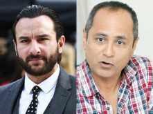 Saif Ali Khan is not part of Vipul Shah's next