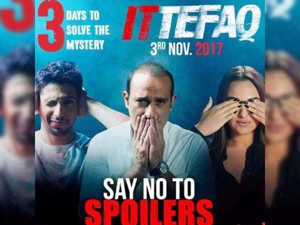 Sidharth Malhotra, Sonakshi Sinha and Akshaye Khanna say no to spoilers in the new Ittefaq poster