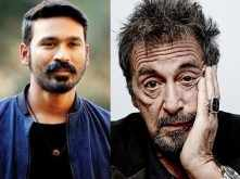 Exclusive: It's confirmed! Al Pacino to star in Dhanush's next