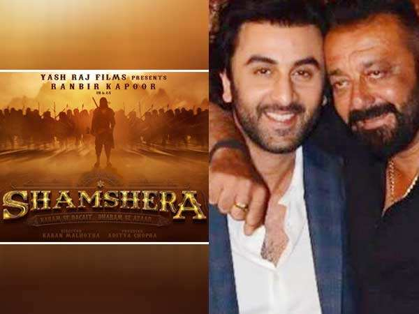 Sanjay Dutt is Ranbir's nemesis in YRF's Shamshera