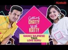 Manoj Bajpayee turns Love Guru on Getting Chatty With Katty
