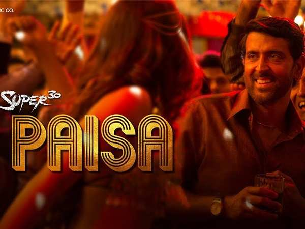 Know everything about Hrithik Roshan's new song Paisa from Super 30