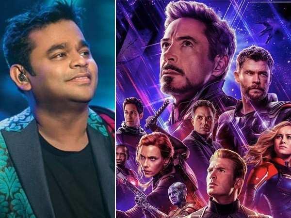 AR Rahman , Avengers Endgame