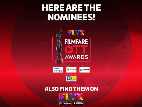 Nominees for the Flyx Filmfare OTT Awards