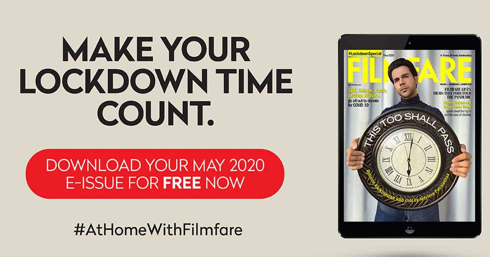 Filmfareâs May E-issue explores life in lockdown and the hope for a better tomorrow