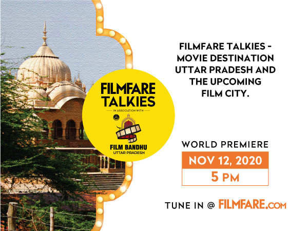 Filmfare Talkies: Movie Destination Uttar Pradesh And The Upcoming Film City