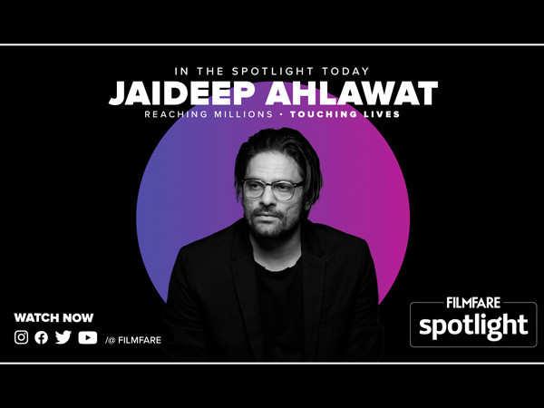 Filmfare Spotlight: Jaideep Ahlawat on his journey, struggles and success